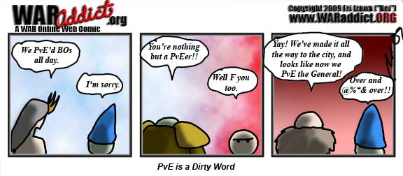 PvE is a dirty word.
